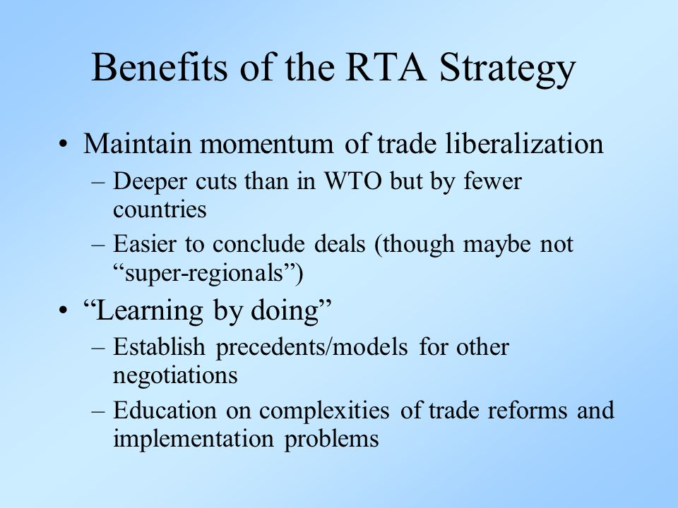 Drawbacks of the RTA Strategy Trade and investment diversion Overlapping jurisdictions (a.k.a.