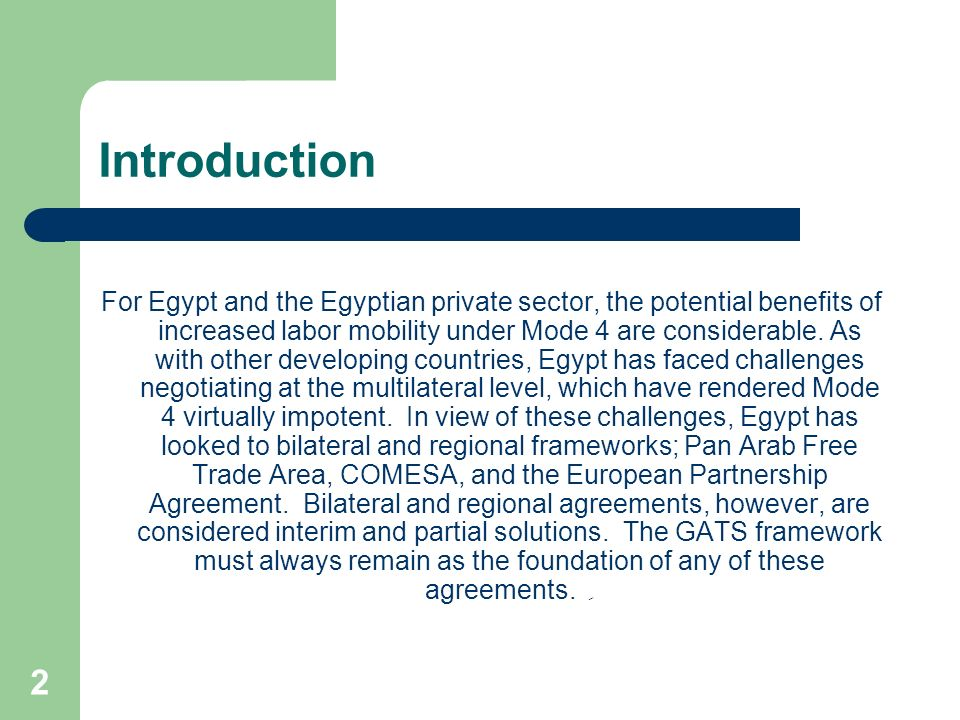 3 Background Value of Egyptian services industry Current patterns of permanent and temporary migration Draw of the European labor market Migration management vs.