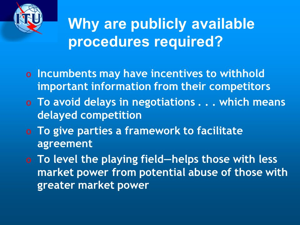 Why are publicly available procedures required.