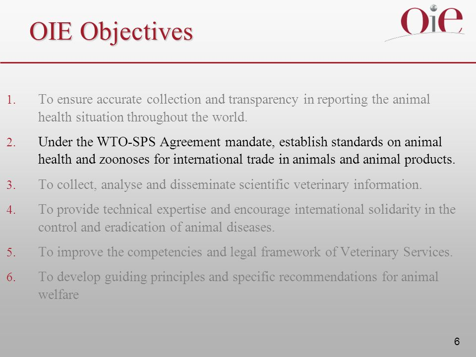 6 OIE Objectives 1.