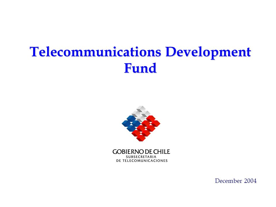 Telecommunications Development Fund December 2004