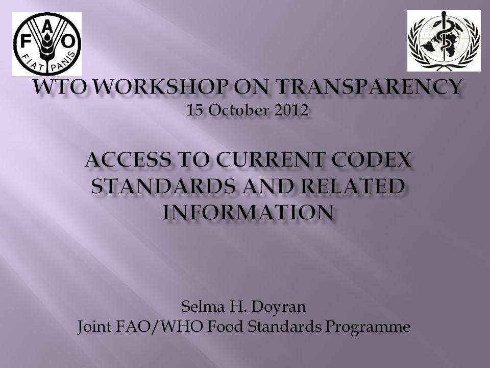 Selma H. Doyran Joint FAO/WHO Food Standards Programme