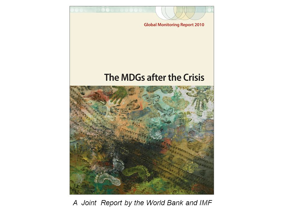 A Joint Report by the World Bank and IMF