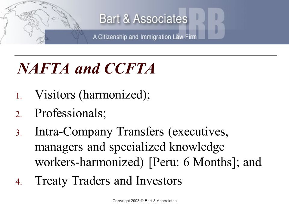 Copyright 2008 © Bart & Associates NAFTA and CCFTA 1.