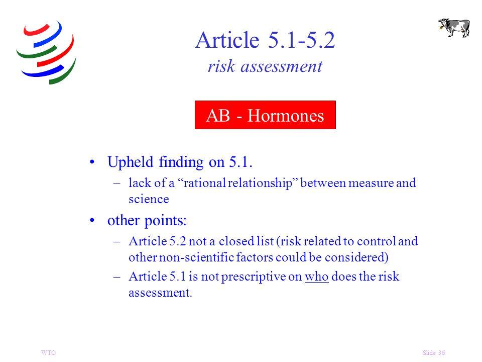 WTOSlide 36 AB - Hormones Upheld finding on 5.1.
