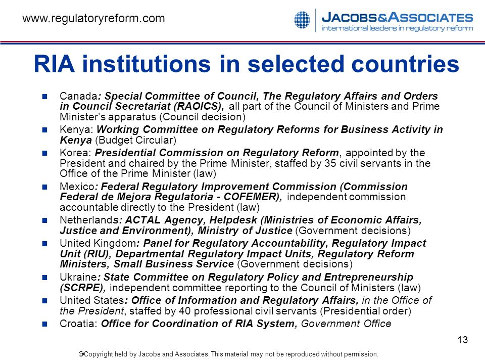 Copyright held by Jacobs and Associates. This material may not be reproduced without permission. www.regulatoryreform.com 13 RIA institutions in selec
