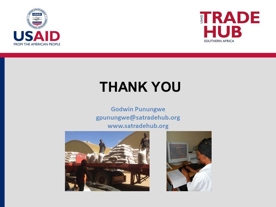 THANK YOU Godwin Punungwe gpunungwe@satradehub.org www.satradehub.org