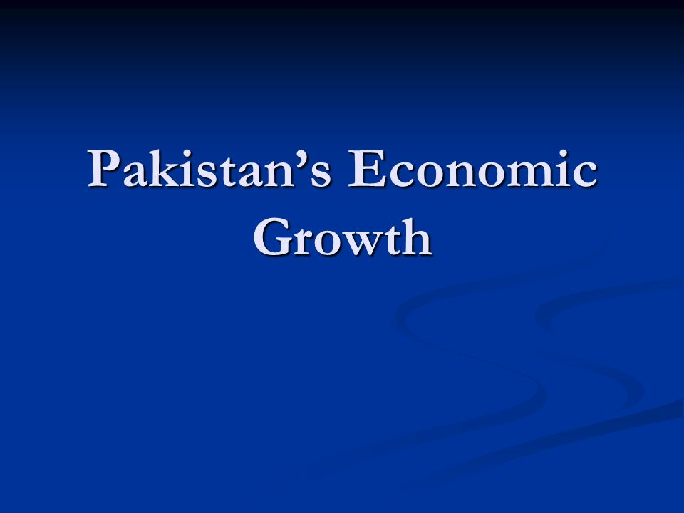 Pakistans Economic Growth