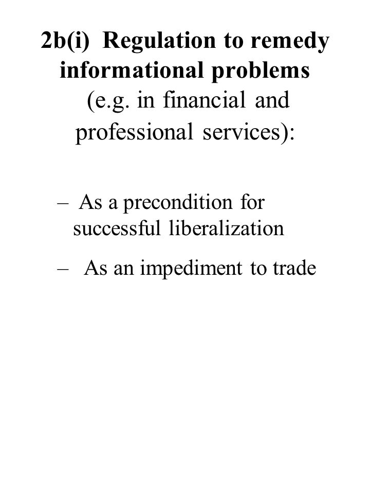 2b(i) Regulation to remedy informational problems (e.g.