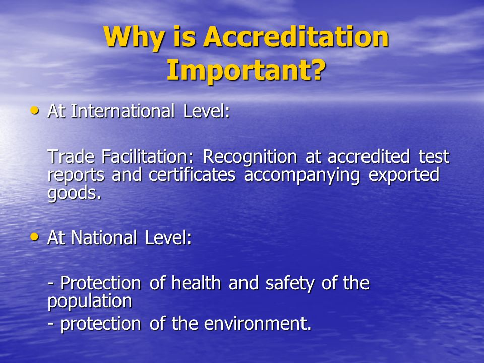 Why is Accreditation Important.