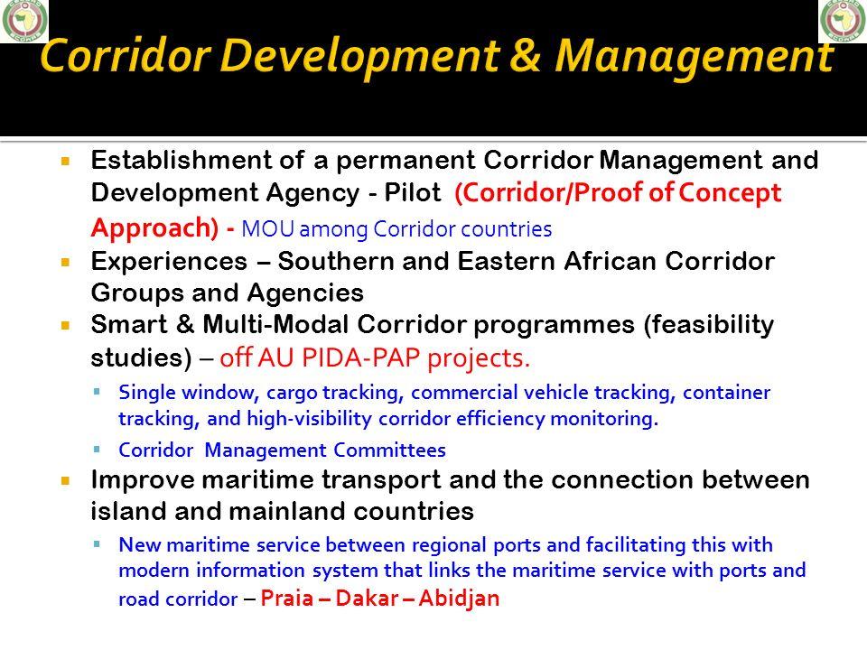 Establishment of a permanent Corridor Management and Development Agency - Pilot (Corridor/Proof of Concept Approach) - MOU among Corridor countries Ex