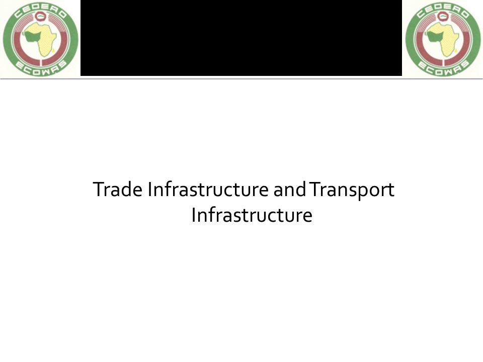 Trade Infrastructure and Transport Infrastructure