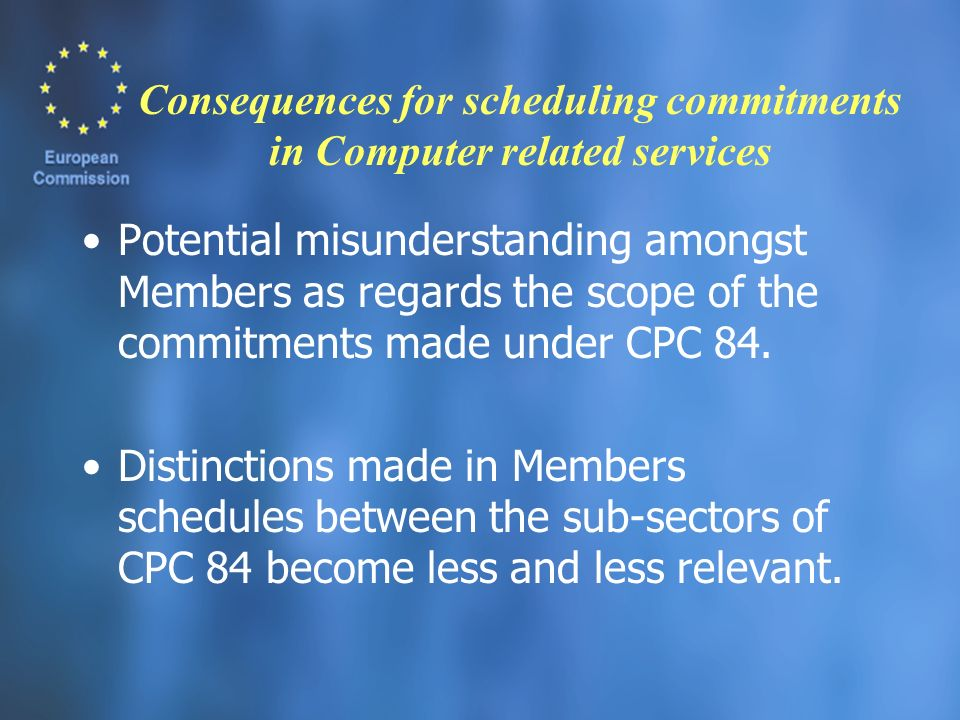 Consequences for scheduling commitments in Computer related services Potential misunderstanding amongst Members as regards the scope of the commitment