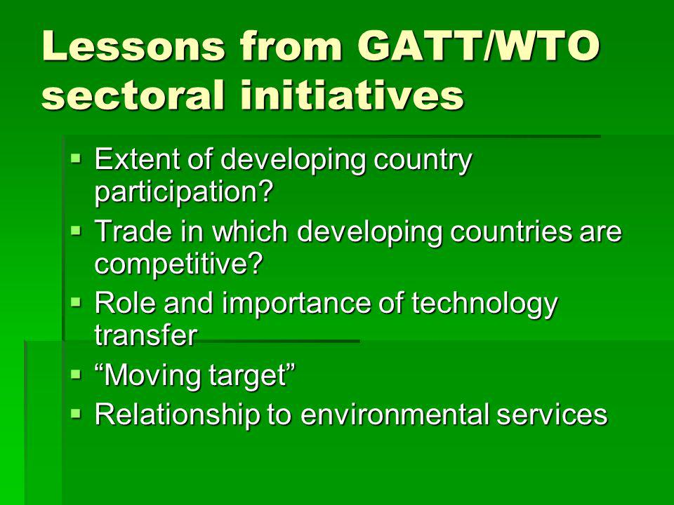 Lessons from GATT/WTO sectoral initiatives Extent of developing country participation.