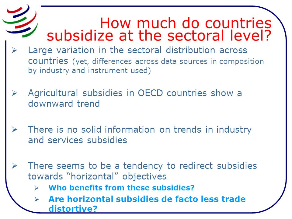 How much do countries subsidize at the sectoral level? Large variation in the sectoral distribution across countries (yet, differences across data sou
