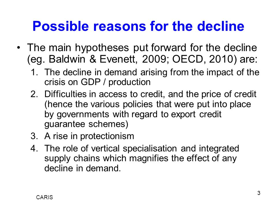 4 Aim of paper The aim of this work is to explore (some) of these hypotheses in more detail In particular to examine the role of demand and the role of access to credit / price of credit Also to see if there is any evidence that the impact is different according to either: –If the partner countries are members of a regional trade agreement –By the level of development of the countries concerned Methodology: gravity modelling BUT on the basis of monthly trade flows over three year: the period Jan 07 to Dec 09.