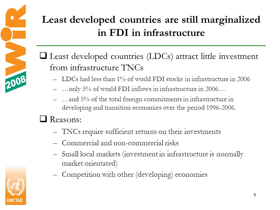 6 The universe of infrastructure TNCs is changing Chinese and Indian investments in infrastructure in Africa, up to April 2008 Increasing number of private and state-owned TNCs Important role for TNCs from the South Especially in ports and telecommunications Significant in LDCs Sometimes investment in infrastructure and extractive industries is complementary Rise of new financiers in infrastructure industries Private equity firms Sovereign wealth funds