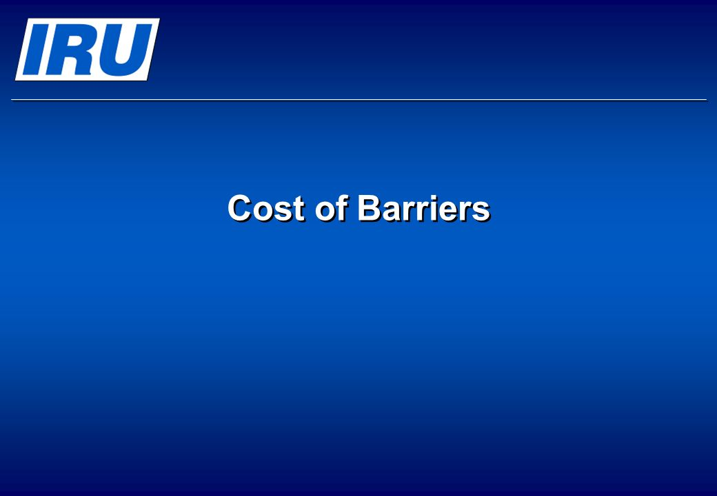 Cost of Barriers