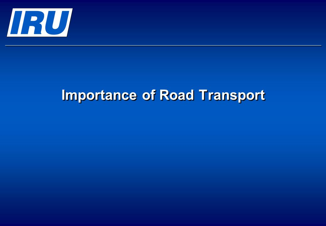 Importance of Road Transport