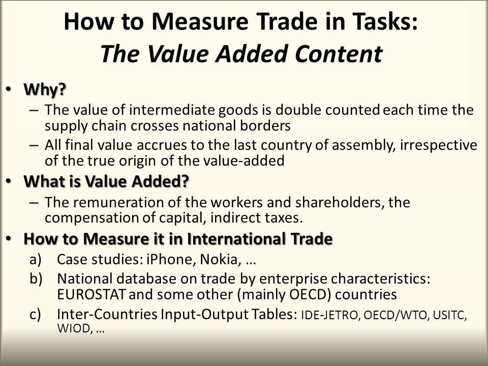 How to Measure Trade in Tasks: The Value Added Content Why.