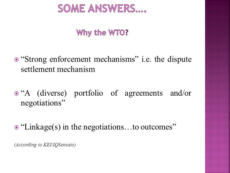 Strong enforcement mechanisms i.e.