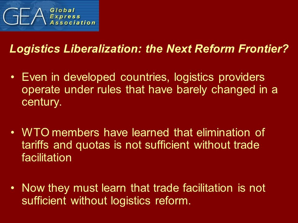 Logistics Liberalization: the Next Reform Frontier.