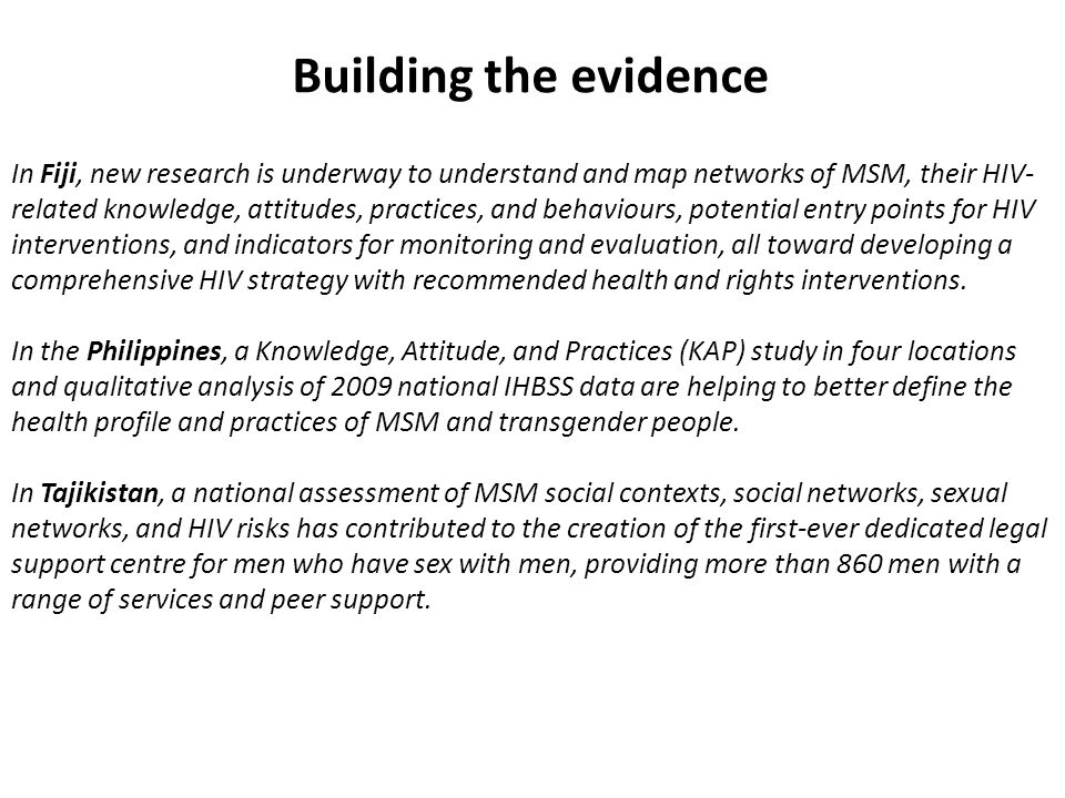 In Fiji, new research is underway to understand and map networks of MSM, their HIV- related knowledge, attitudes, practices, and behaviours, potential