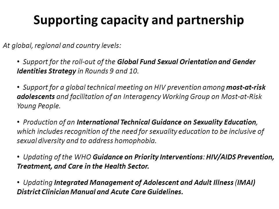 At global, regional and country levels: Support for the roll-out of the Global Fund Sexual Orientation and Gender Identities Strategy in Rounds 9 and