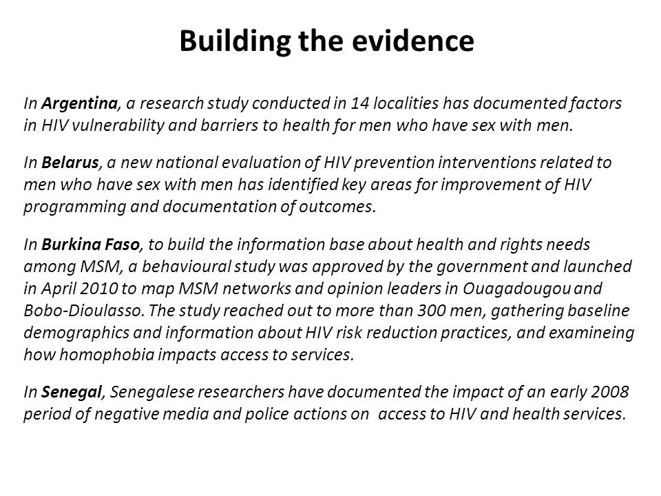 In Argentina, a research study conducted in 14 localities has documented factors in HIV vulnerability and barriers to health for men who have sex with