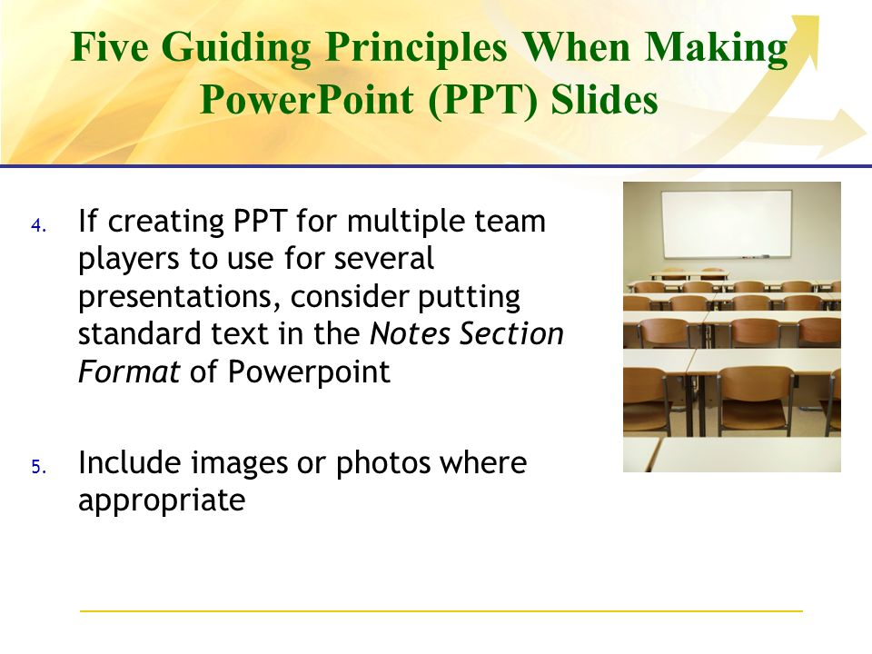 Five Guiding Principles When Making PowerPoint (PPT) Slides 4.