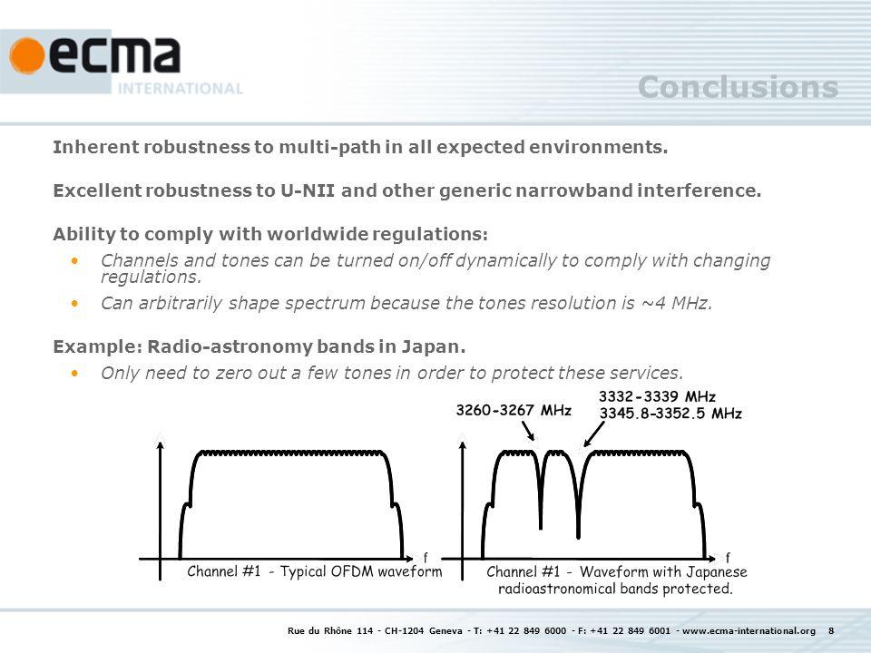Rue du Rhône 114 - CH-1204 Geneva - T: +41 22 849 6000 - F: +41 22 849 6001 - www.ecma-international.org 8 Conclusions Inherent robustness to multi-pa