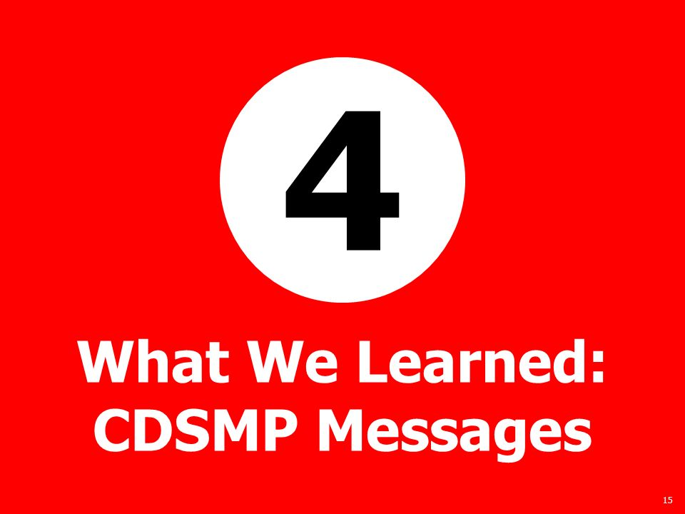 15 What We Learned: CDSMP Messages 4