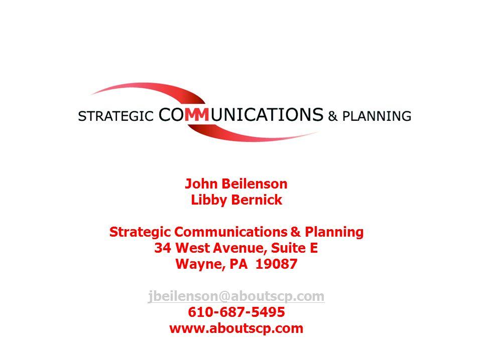 31 John Beilenson Libby Bernick Strategic Communications & Planning 34 West Avenue, Suite E Wayne, PA 19087 jbeilenson@aboutscp.com 610-687-5495 www.a