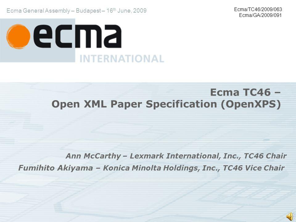 Industry TrendsIndustry Trends TC46 ObjectivesTC46 Objectives TC46 AccomplishmentsTC46 Accomplishments Overview of OpenXPSOverview of OpenXPS Agenda