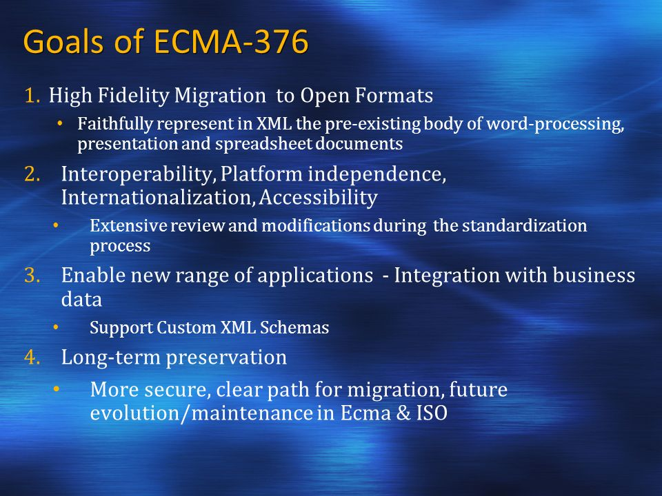 Goals of ECMA-376 1.
