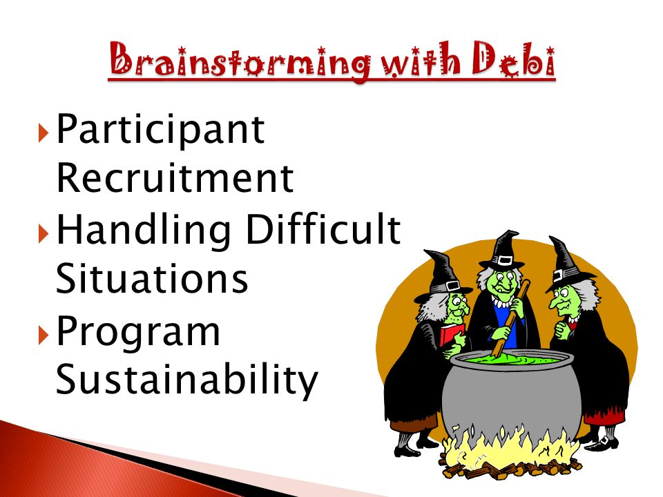 Participant Recruitment Handling Difficult Situations Program Sustainability