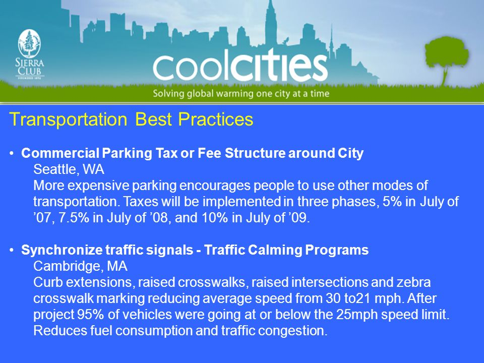 Transportation Best Practices Commercial Parking Tax or Fee Structure around City Seattle, WA More expensive parking encourages people to use other mo