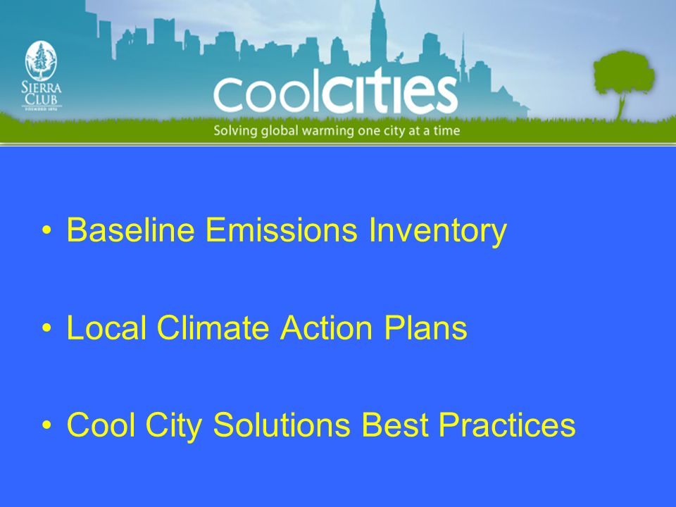 Baseline Emissions Inventory Local Climate Action Plans Cool City Solutions Best Practices