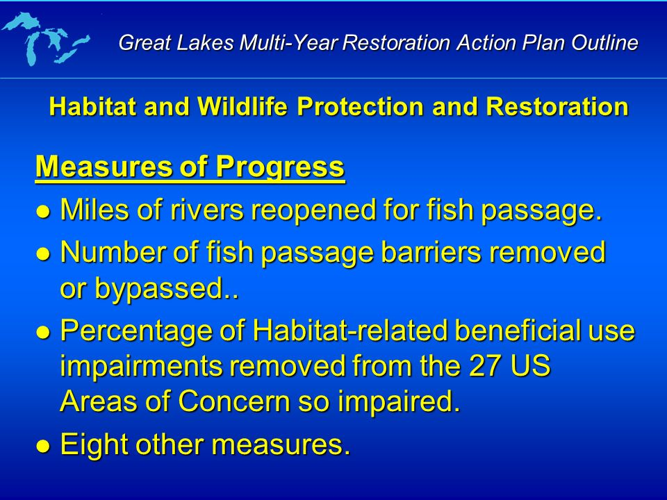 Measures of Progress Miles of rivers reopened for fish passage.