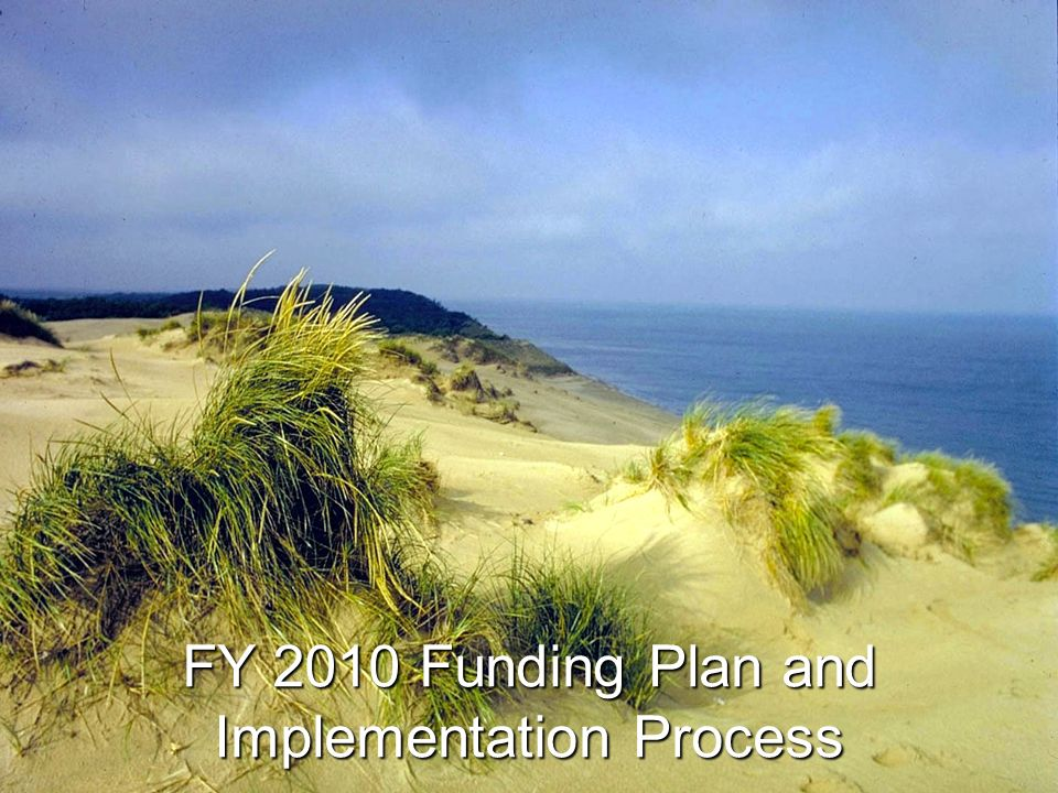 FY 2010 Funding Plan and Implementation Process