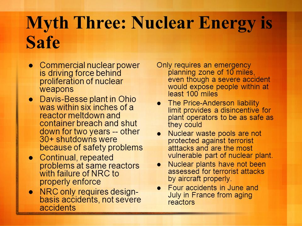 Myth Two: Nuclear Energy is Reliable Proponents often compare nuclear to wind to show 24/7 vs.