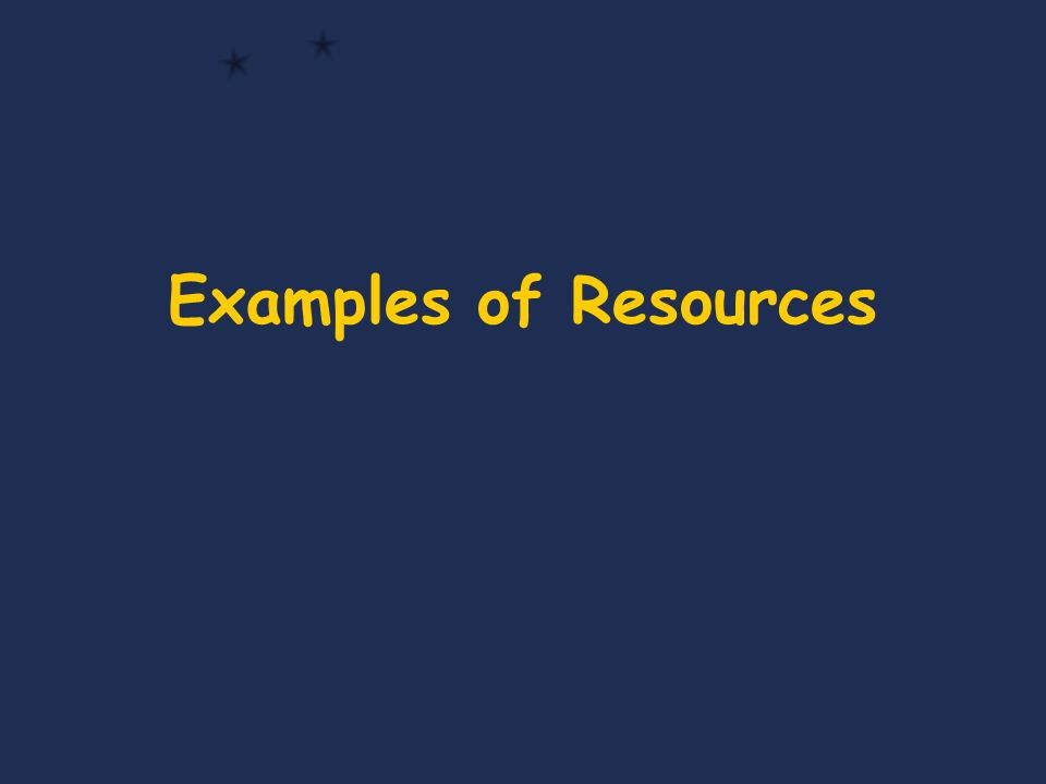 Examples of Resources