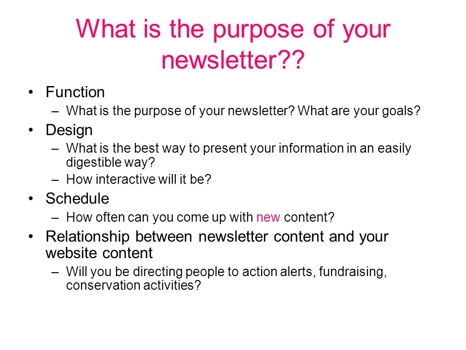 Function Connections –How will your newsletter be connected to your Chapter.