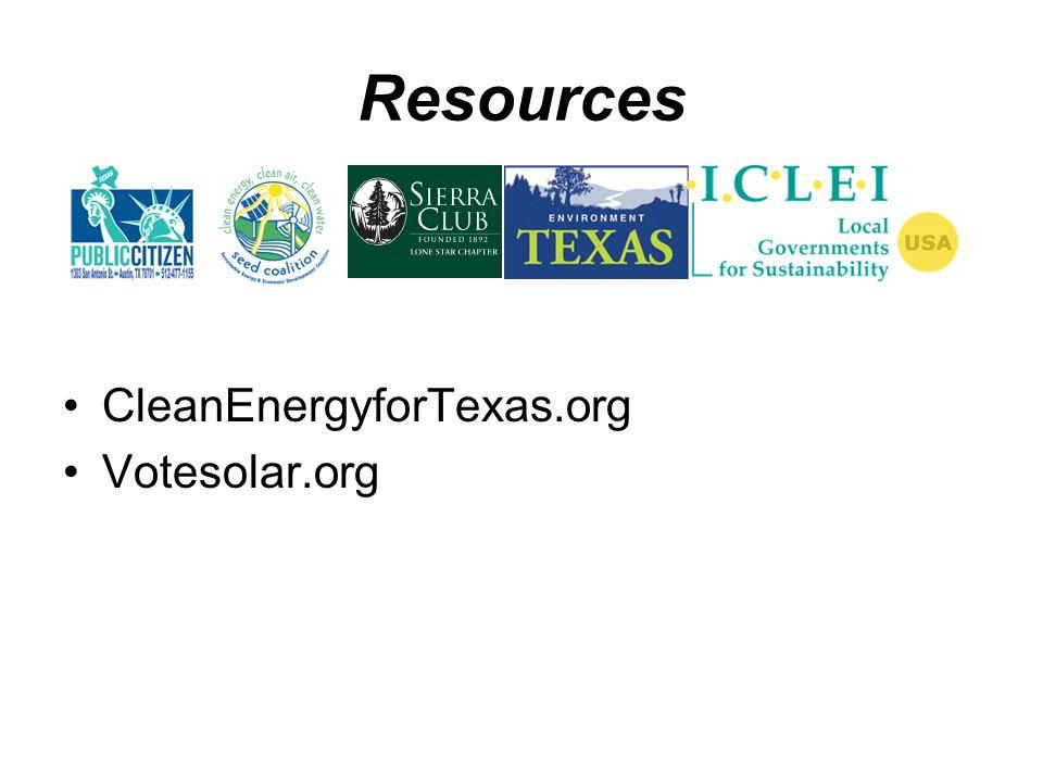 Resources CleanEnergyforTexas.org Votesolar.org