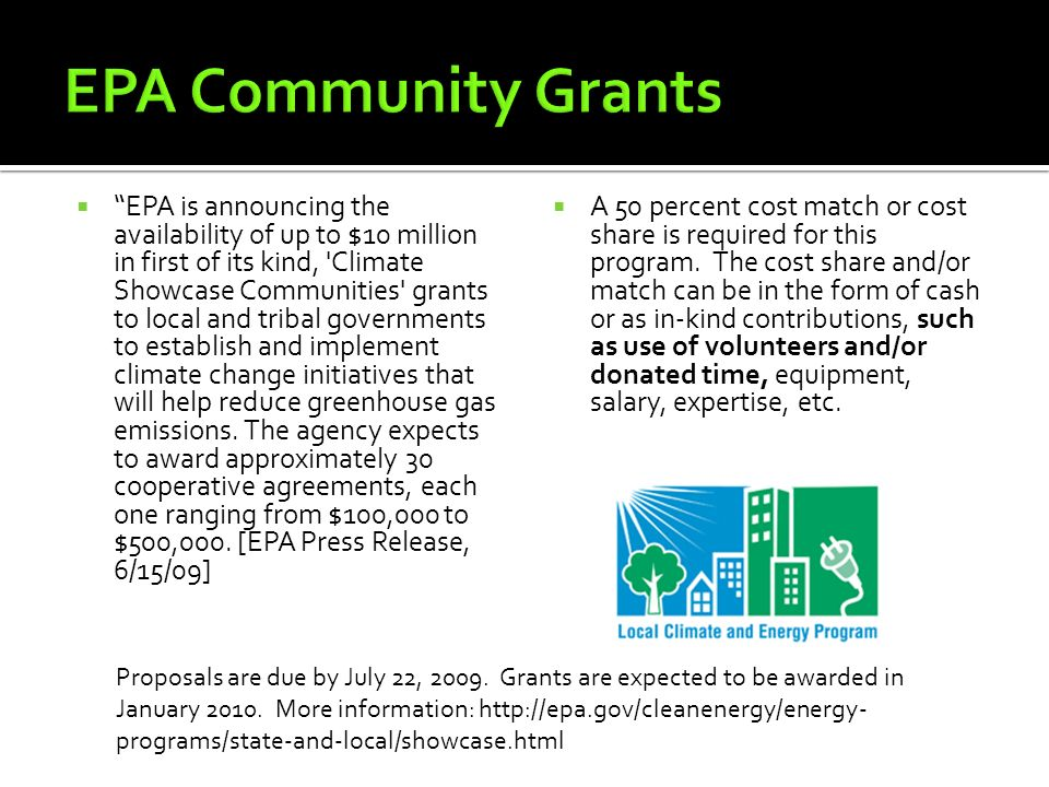 EPA is announcing the availability of up to $10 million in first of its kind, Climate Showcase Communities grants to local and tribal governments to establish and implement climate change initiatives that will help reduce greenhouse gas emissions.