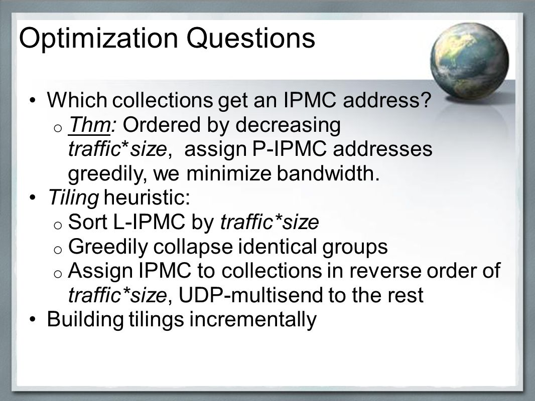 klk;l Optimization Questions Which collections get an IPMC address.