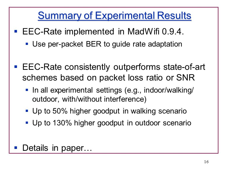 Summary of Experimental Results EEC-Rate implemented in MadWifi