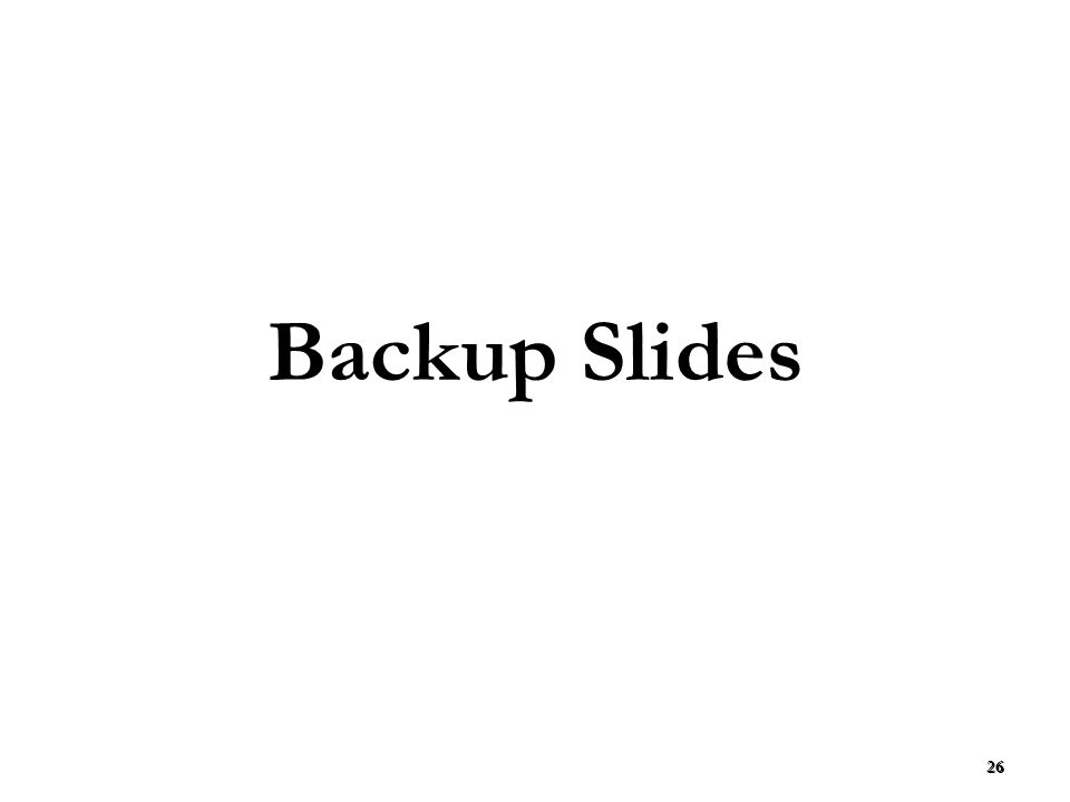 26 Backup Slides 26