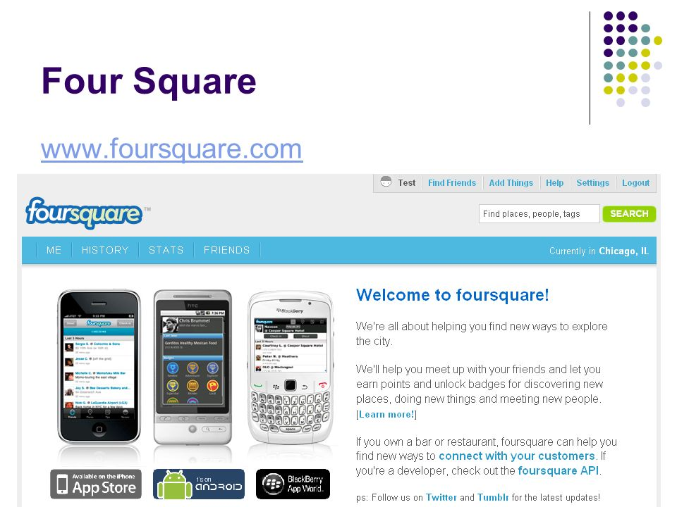 Four Square www.foursquare.com