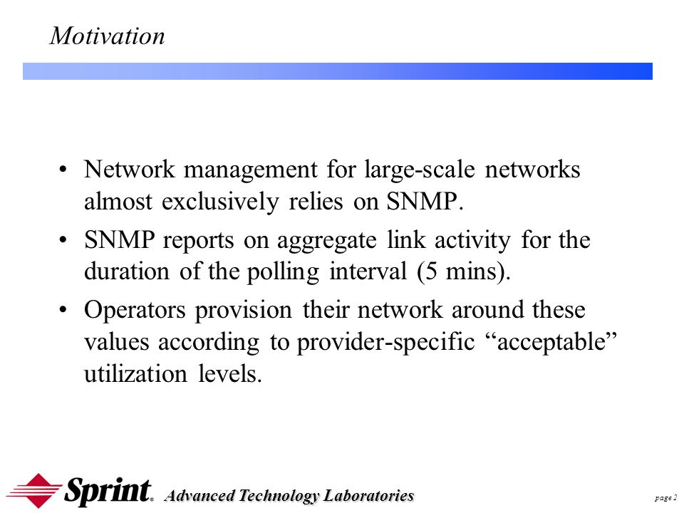 Advanced Technology Laboratories page 3 Questions Can one infer delay degradation from SNMP link counters.